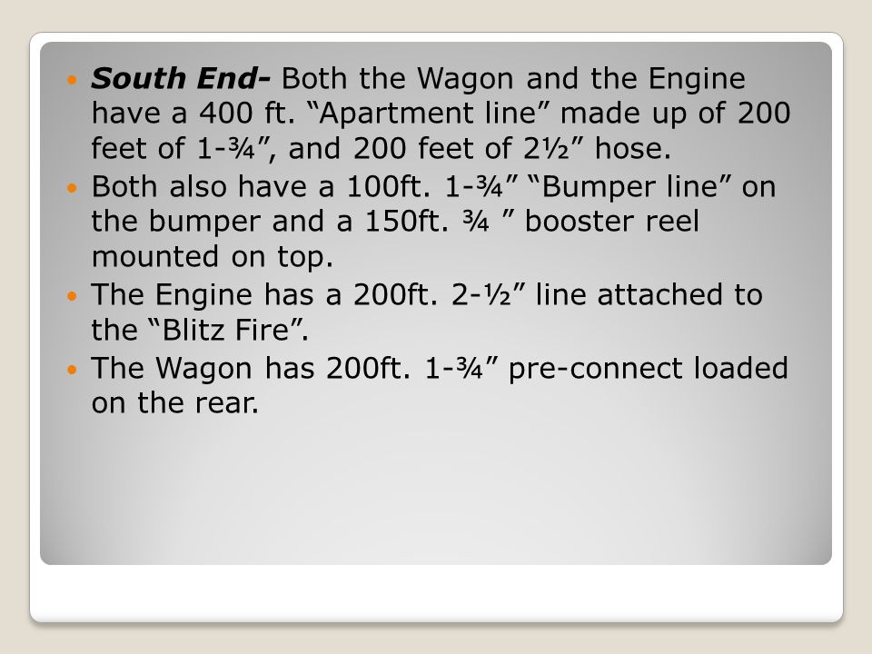 South End- Both the Wagon and the Engine have a 400 ft