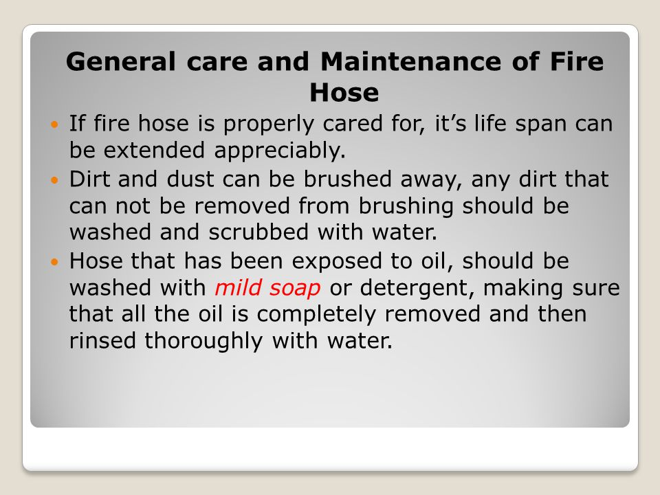 General care and Maintenance of Fire Hose