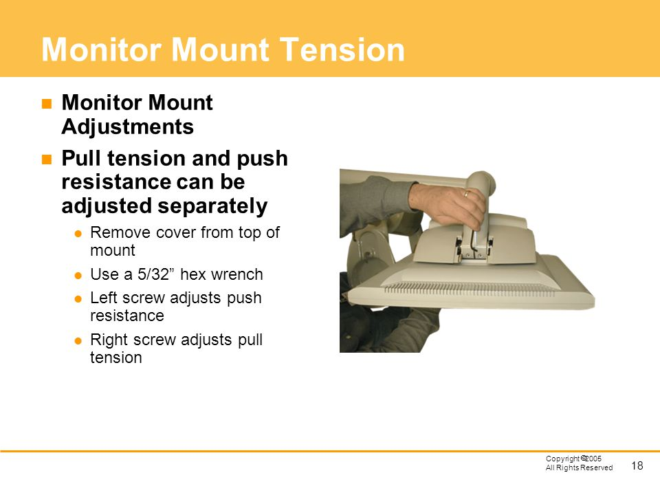 Monitor Mount Tension Monitor Mount Adjustments