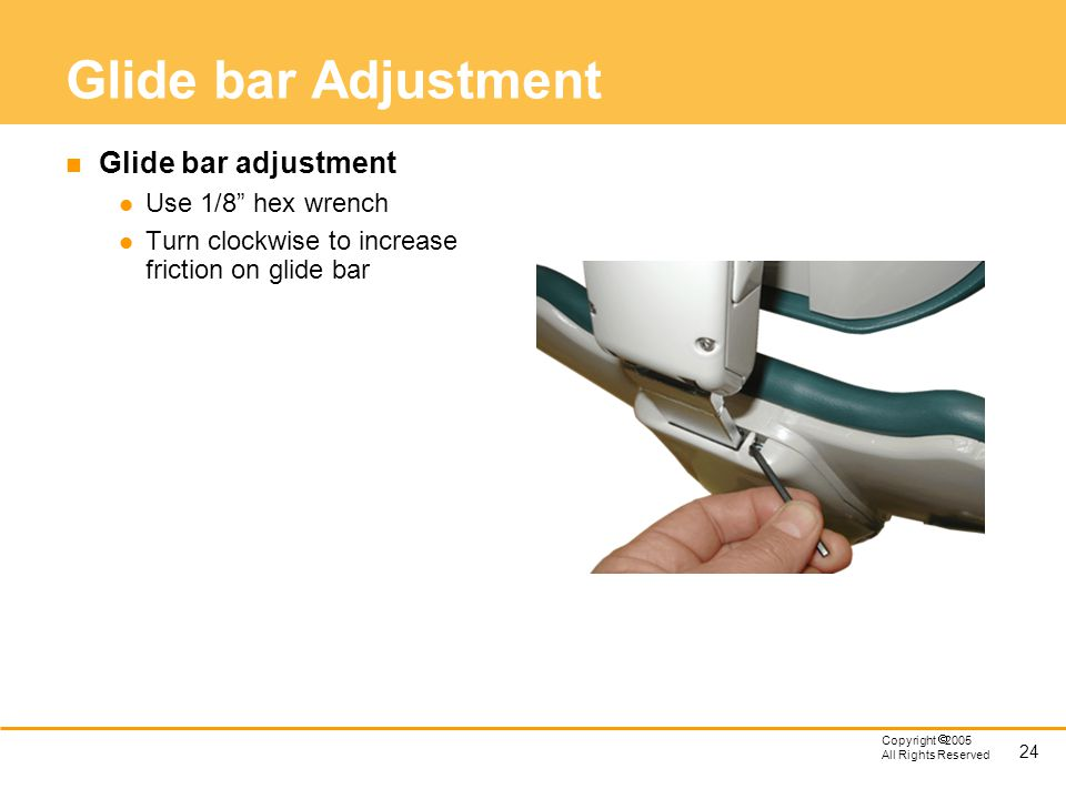 Glide bar Adjustment Glide bar adjustment Use 1/8 hex wrench