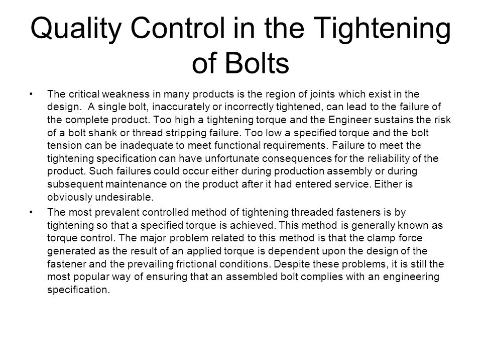 Quality Control in the Tightening of Bolts