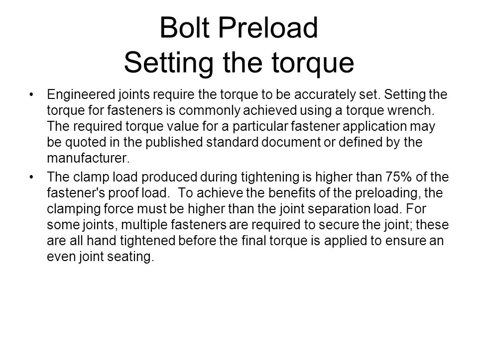 Bolt Preload Setting the torque