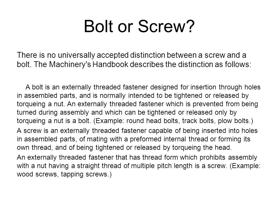 Bolt or Screw