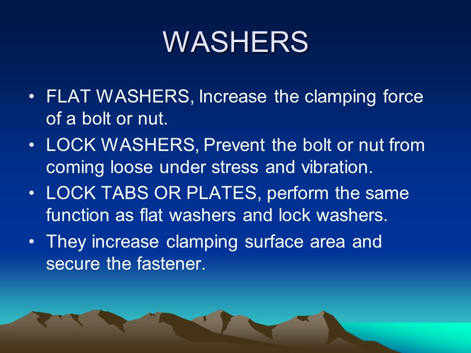 WASHERS FLAT WASHERS, Increase the clamping force of a bolt or nut.