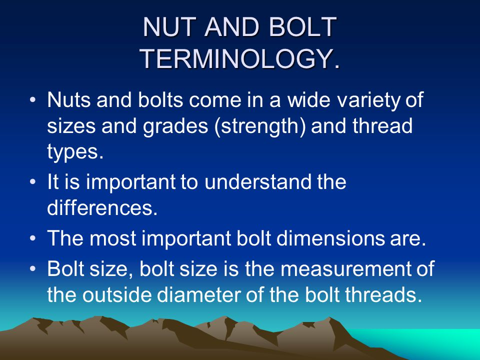 NUT AND BOLT TERMINOLOGY.