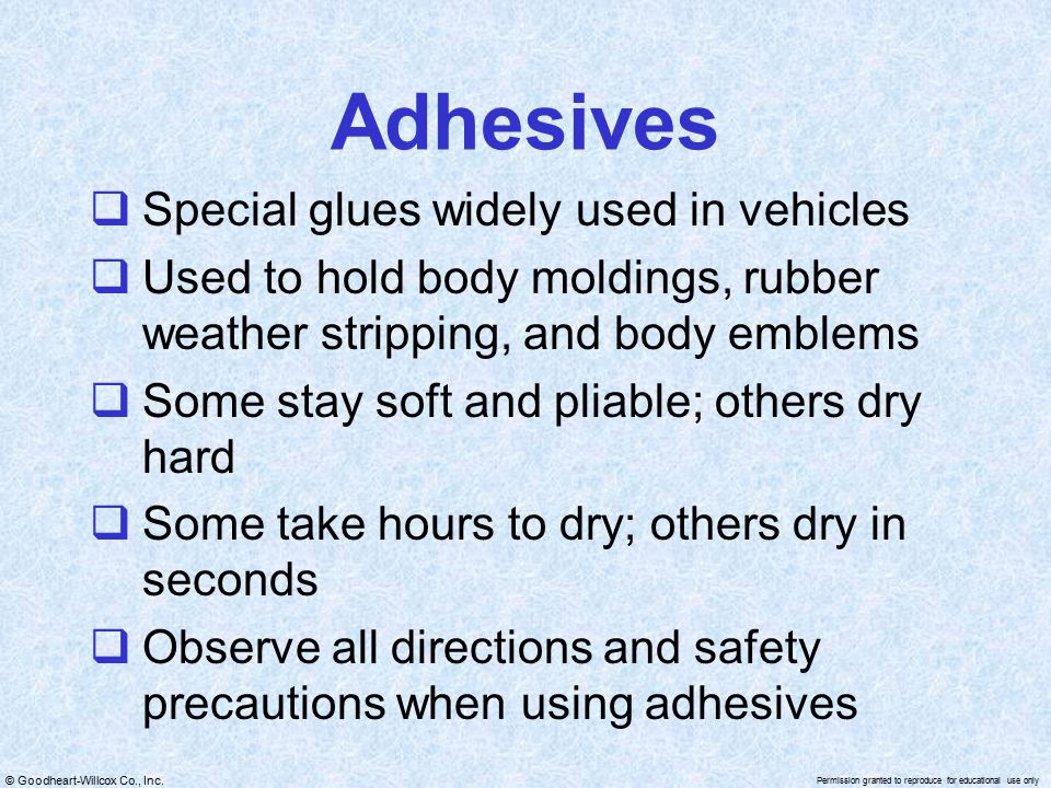 Adhesives Special glues widely used in vehicles