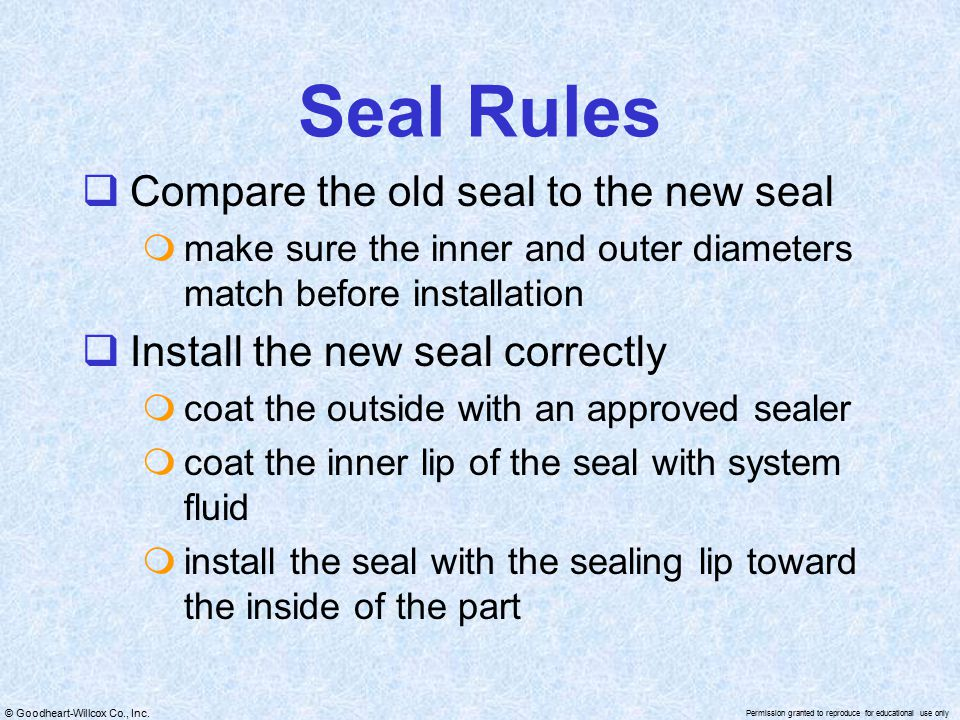 Seal Rules Compare the old seal to the new seal