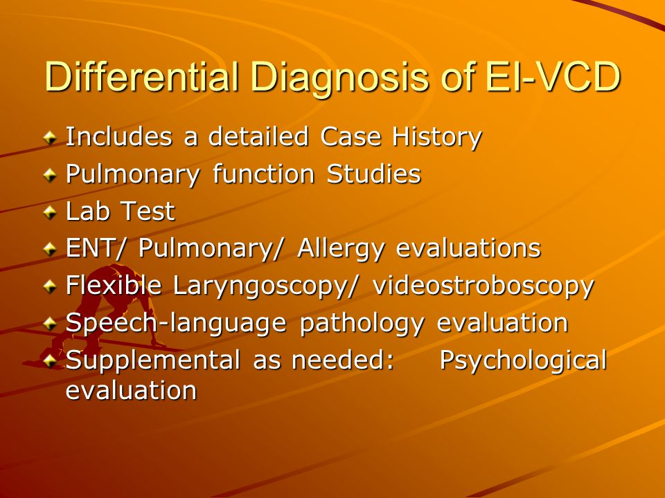 Differential Diagnosis of EI-VCD