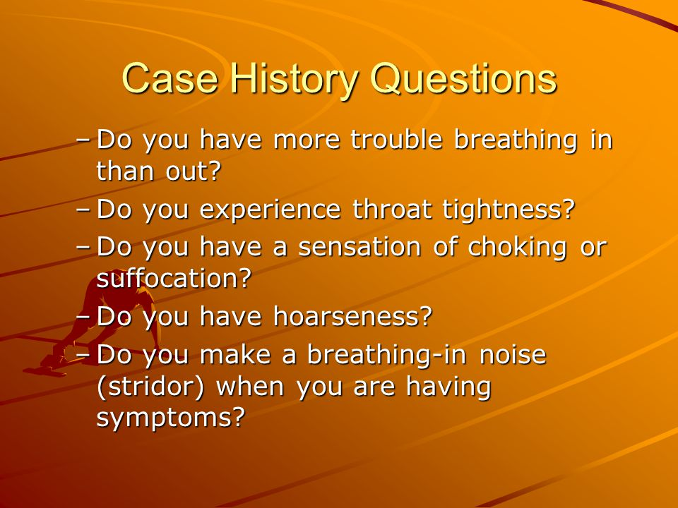 Case History Questions