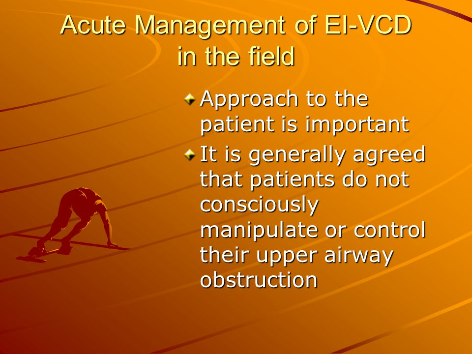 Acute Management of EI-VCD in the field