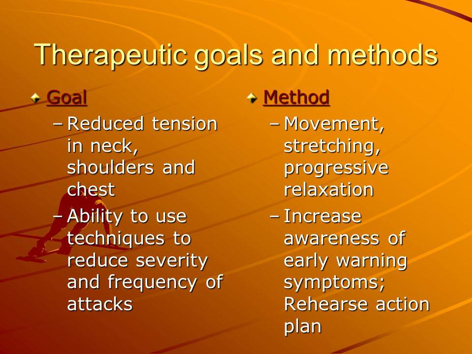 Therapeutic goals and methods