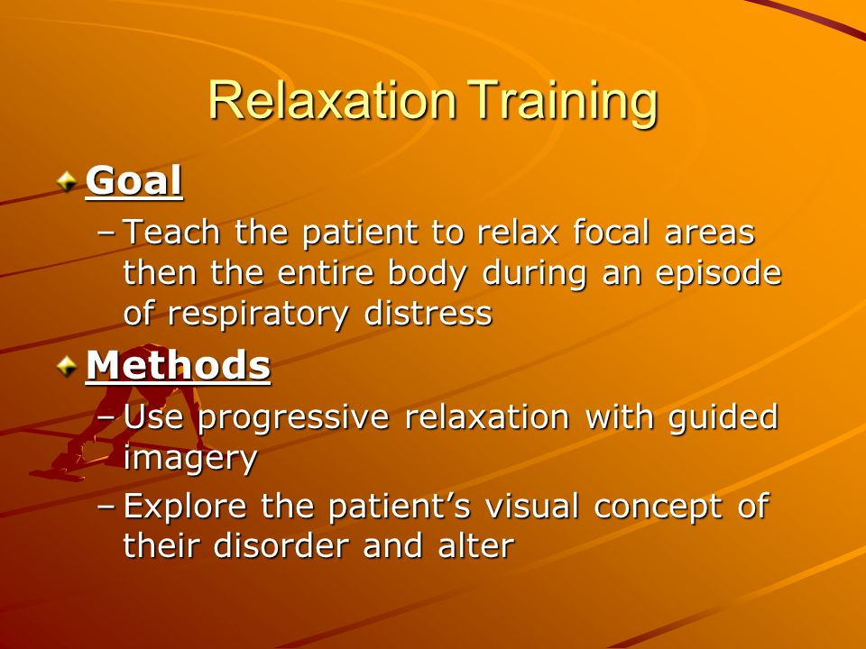 Relaxation Training Goal Methods