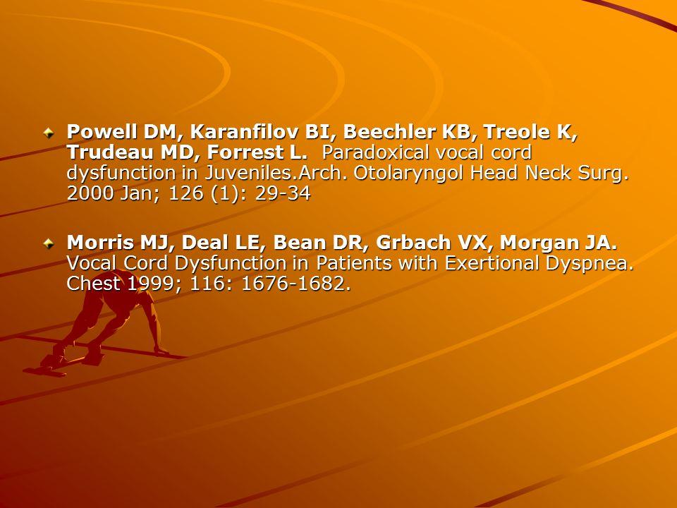 Powell DM, Karanfilov BI, Beechler KB, Treole K, Trudeau MD, Forrest L