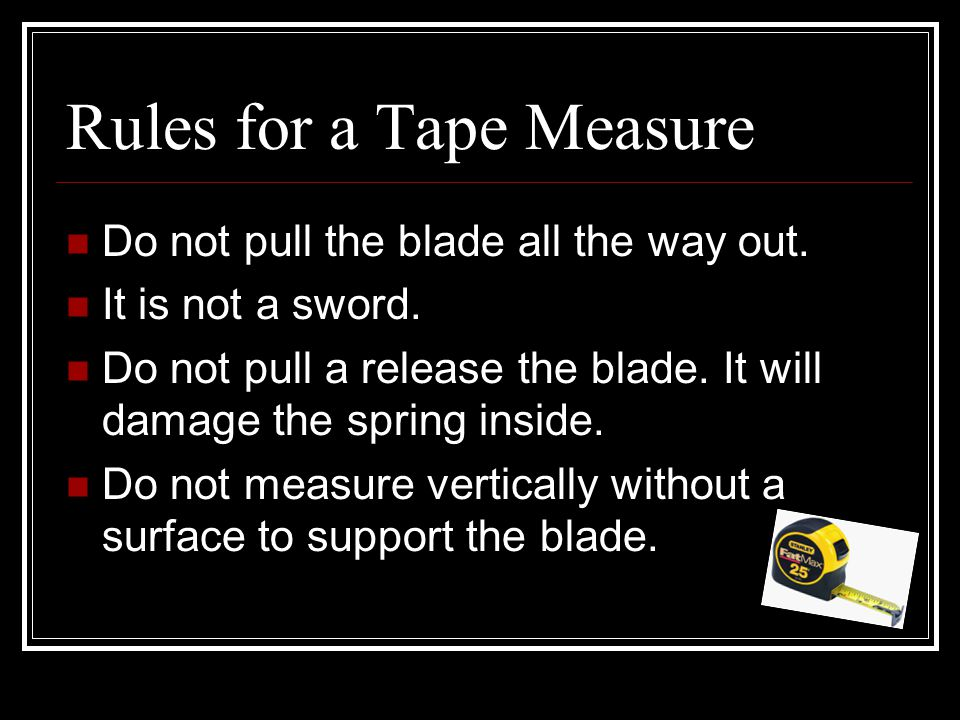 Rules for a Tape Measure