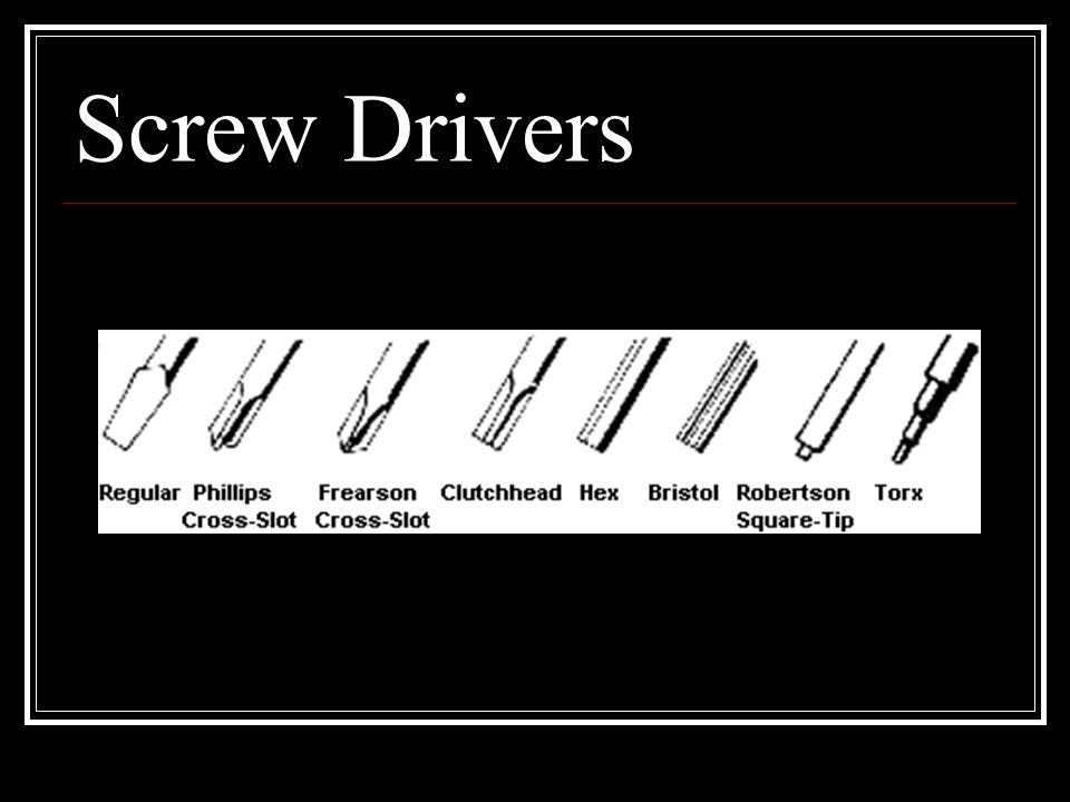 Screw Drivers