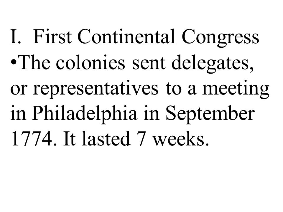 I. First Continental Congress