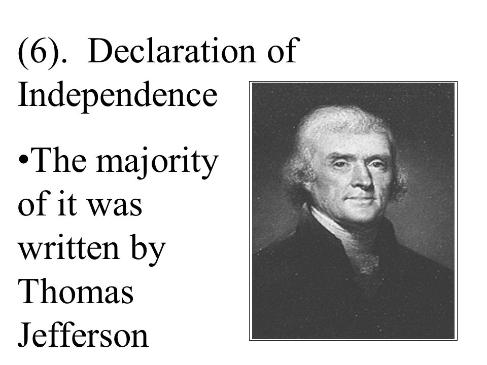 (6). Declaration of Independence
