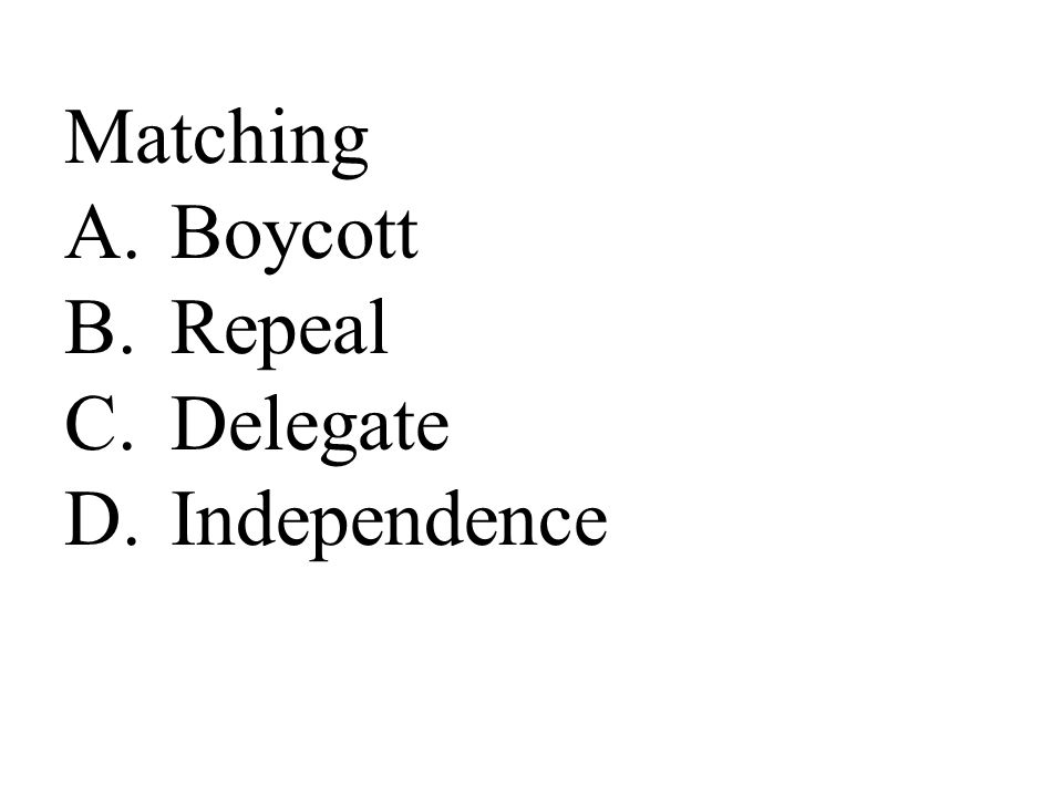 Matching Boycott Repeal Delegate Independence