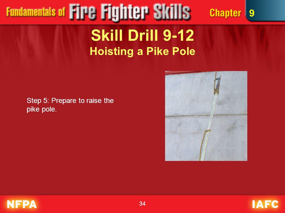 Skill Drill 9-12 Hoisting a Pike Pole