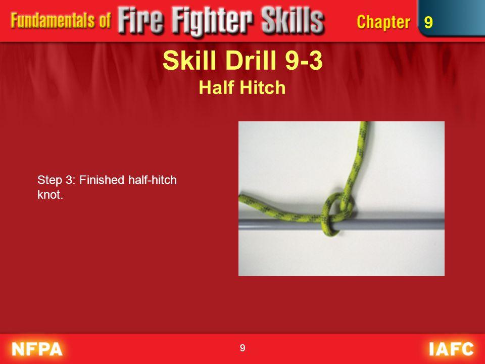 Skill Drill 9-3 Half Hitch