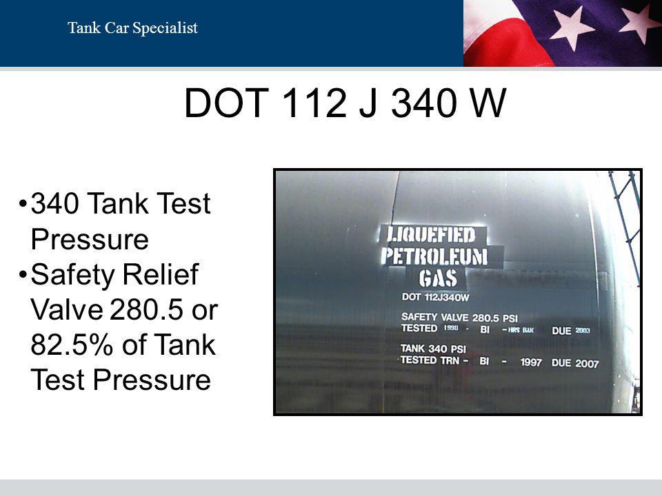 DOT 112 J 340 W 340 Tank Test Pressure