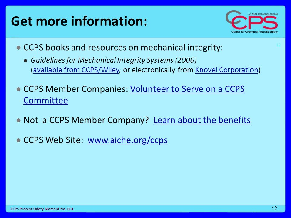 Get more information: CCPS books and resources on mechanical integrity:
