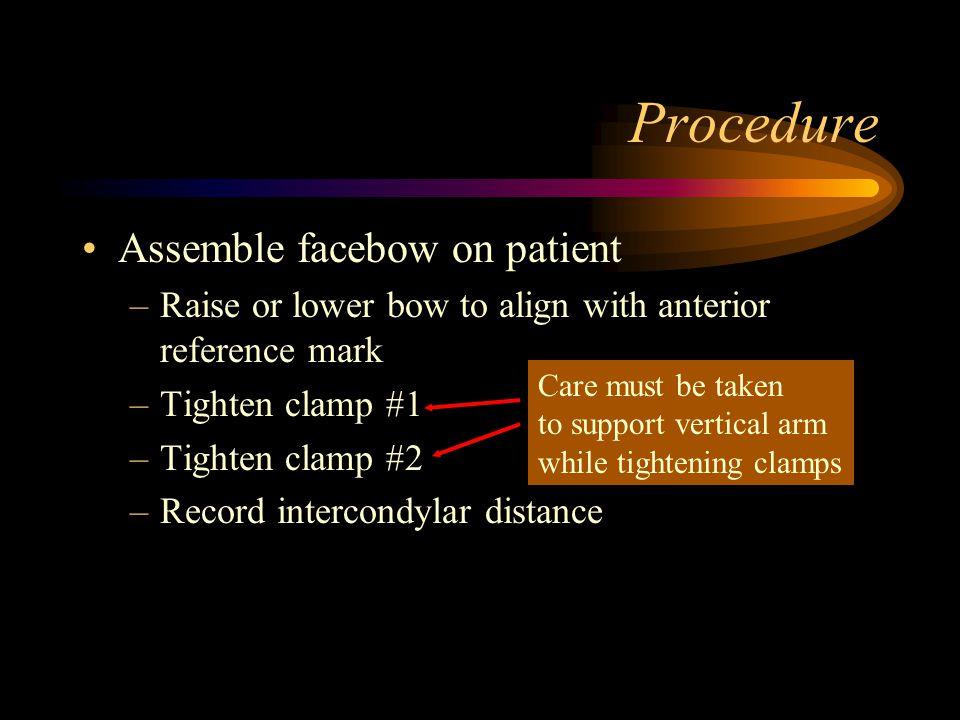 Procedure Assemble facebow on patient