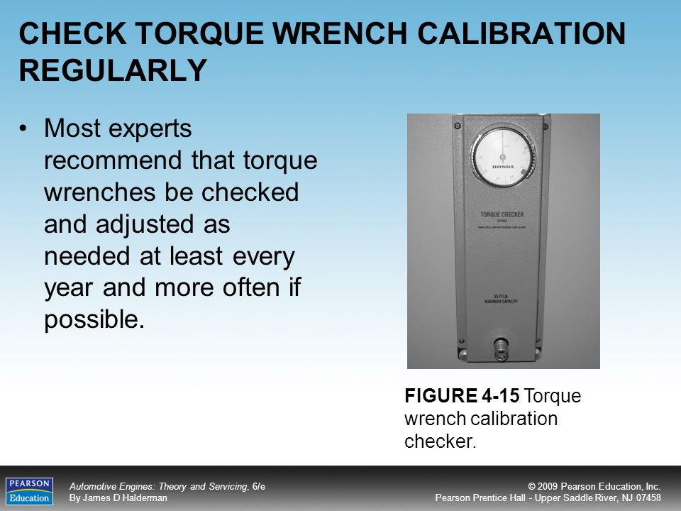 CHECK TORQUE WRENCH CALIBRATION REGULARLY