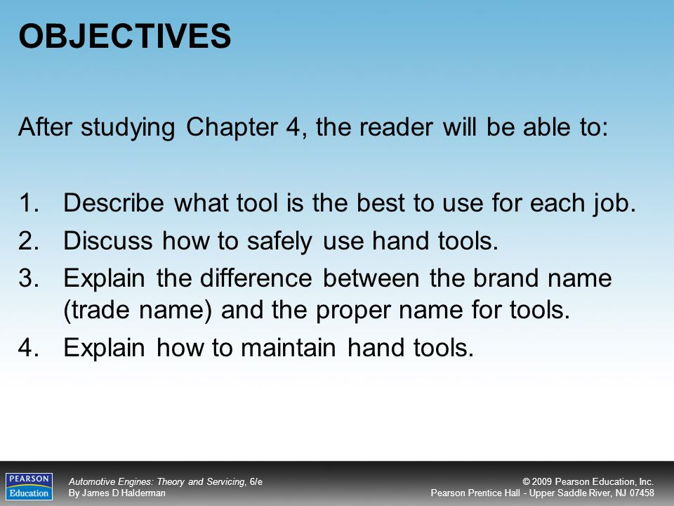 OBJECTIVES After studying Chapter 4, the reader will be able to: