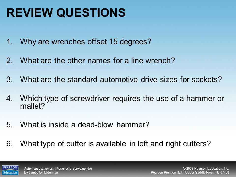 REVIEW QUESTIONS Why are wrenches offset 15 degrees