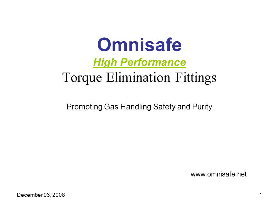 Omnisafe High Performance Torque Elimination Fittings Promoting Gas Handling Safety and Purity