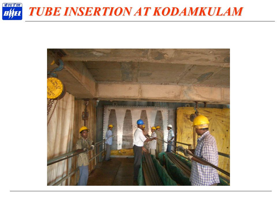 TUBE INSERTION AT KODAMKULAM