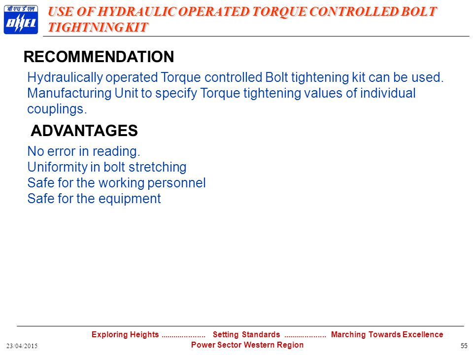 USE OF HYDRAULIC OPERATED TORQUE CONTROLLED BOLT TIGHTNING KIT