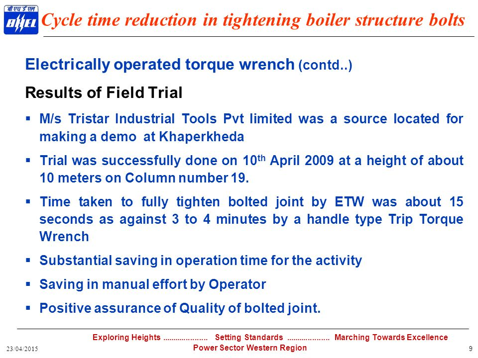 Cycle time reduction in tightening boiler structure bolts