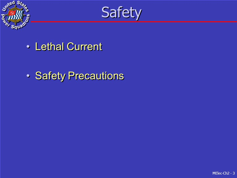 Safety Lethal Current Safety Precautions