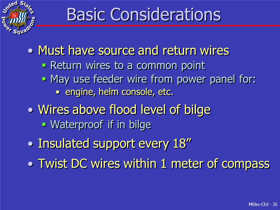 Basic Considerations Must have source and return wires