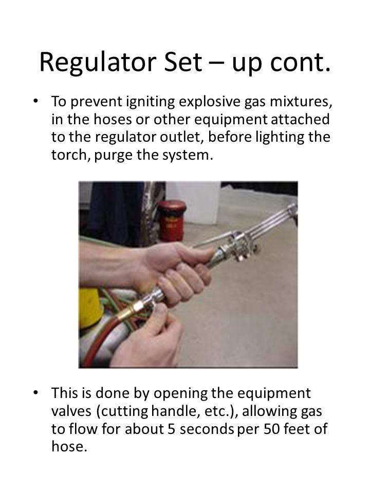 Regulator Set – up cont.