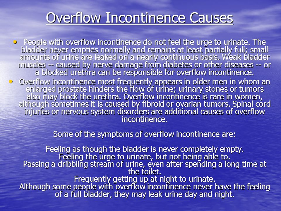 Overflow Incontinence Causes