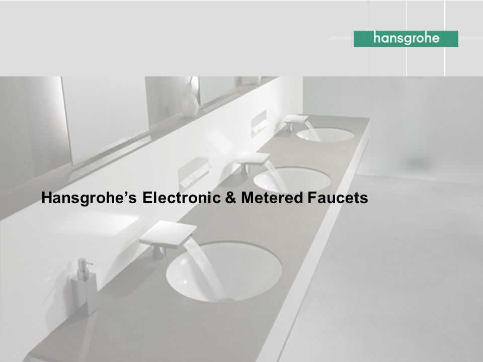 Hansgrohe's Electronic & Metered Faucets