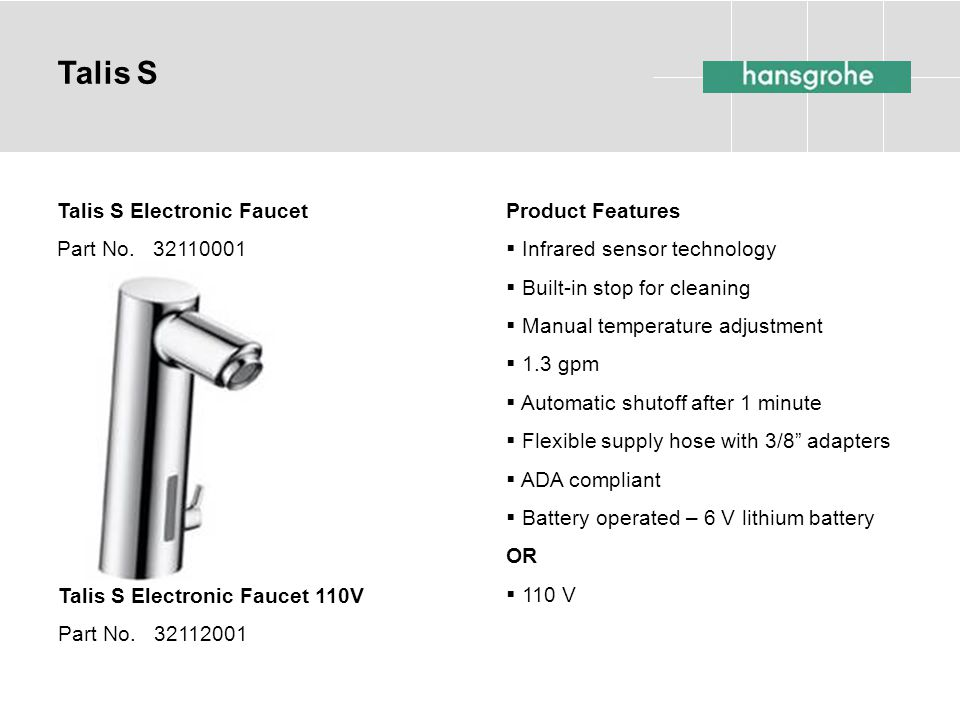 Talis S Talis S Electronic Faucet Part No. 32110001 Product Features