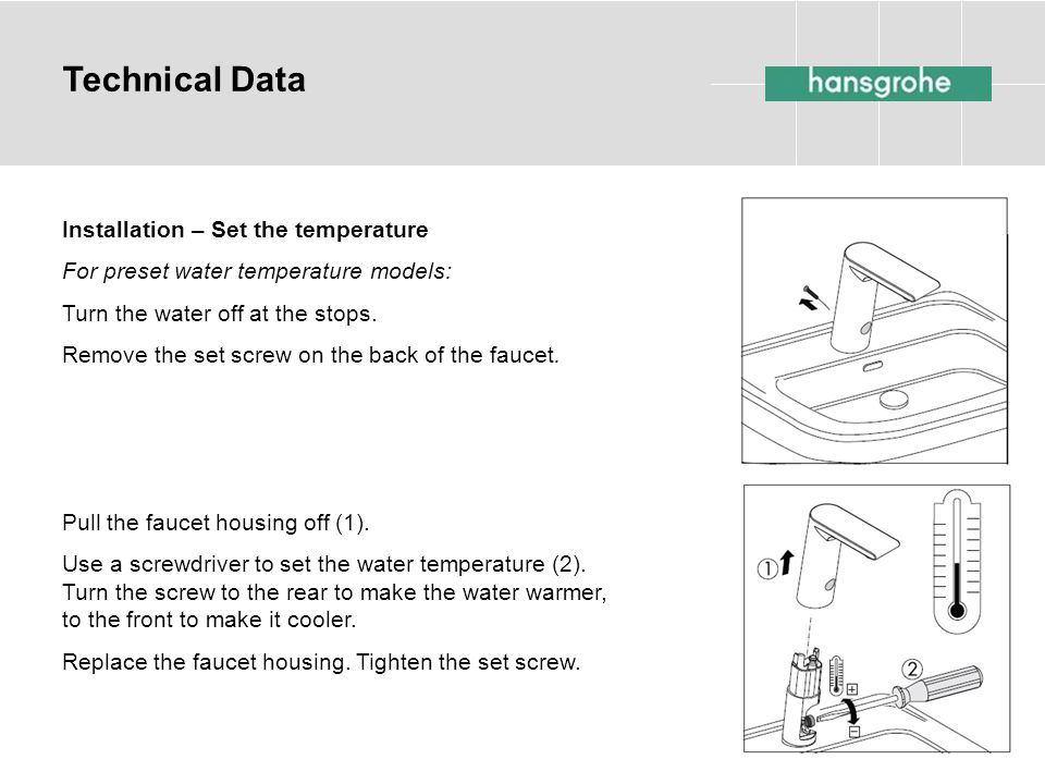Technical Data Installation – Set the temperature