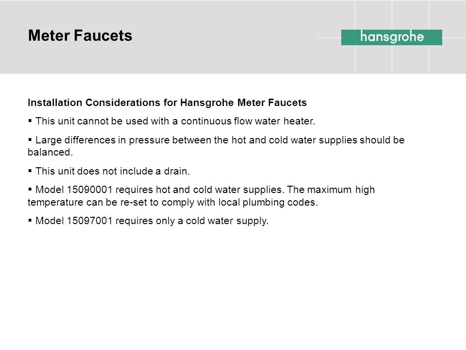 Meter Faucets Installation Considerations for Hansgrohe Meter Faucets
