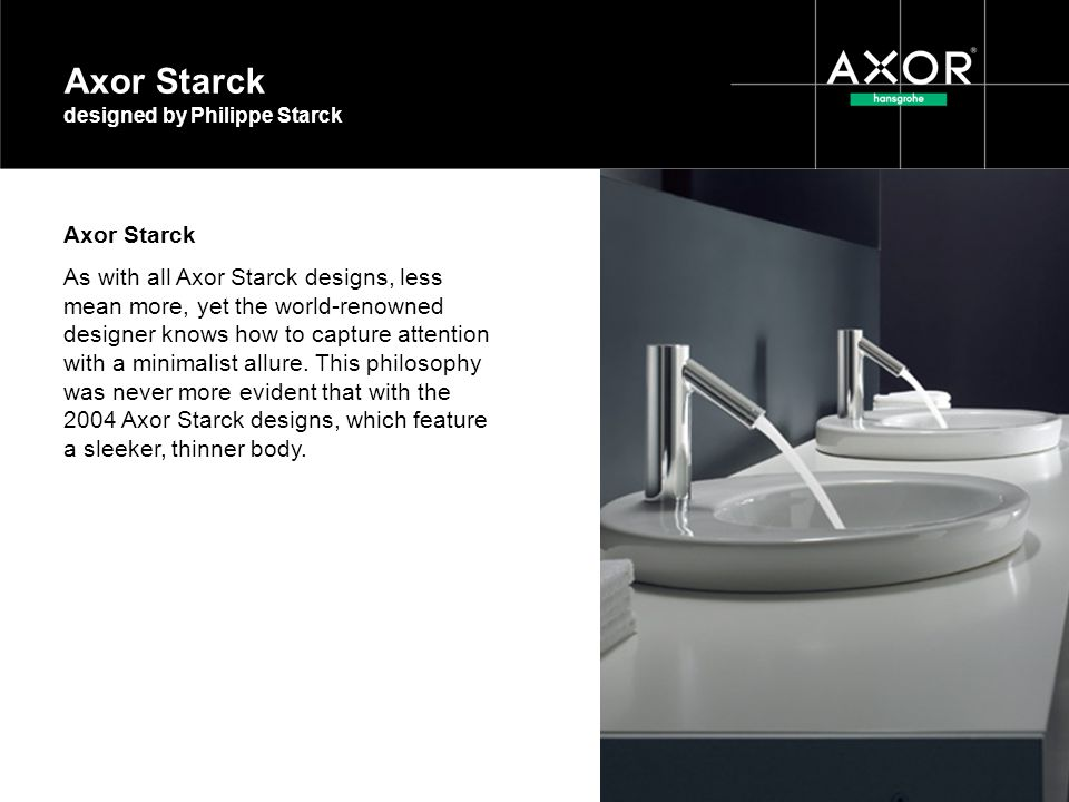 Axor Starck designed by Philippe Starck
