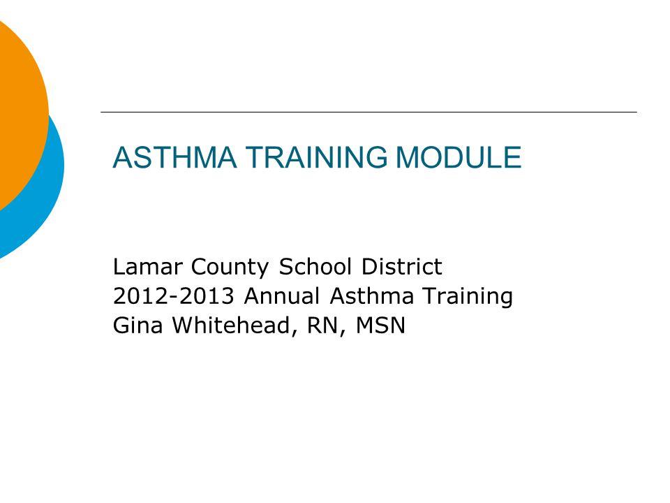 ASTHMA TRAINING MODULE