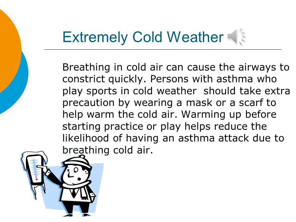 Extremely Cold Weather