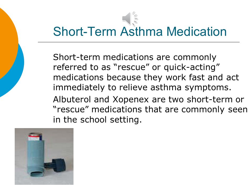 Short-Term Asthma Medication