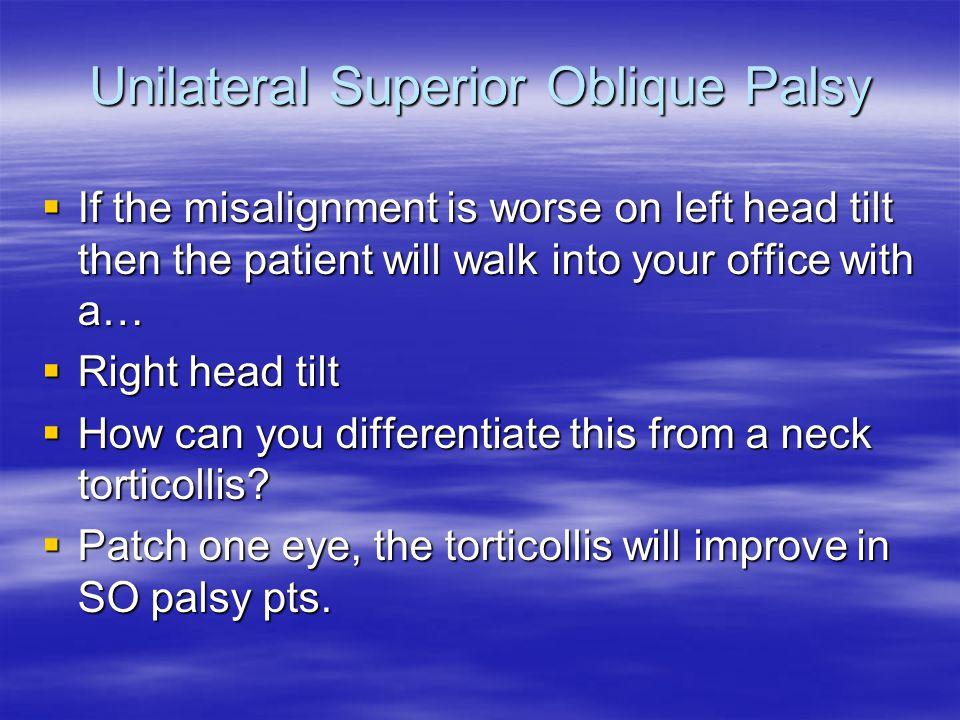 Unilateral Superior Oblique Palsy