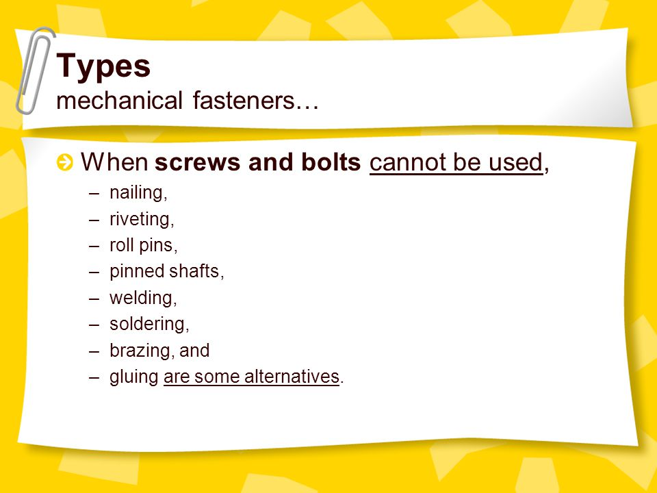 Types mechanical fasteners…