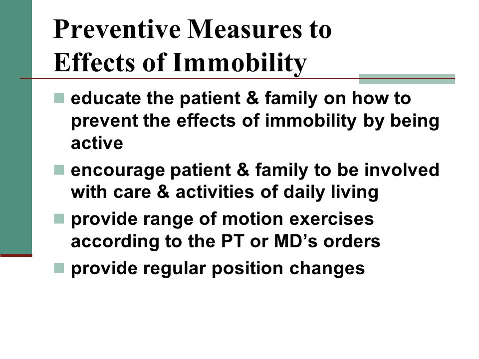 Preventive Measures to Effects of Immobility