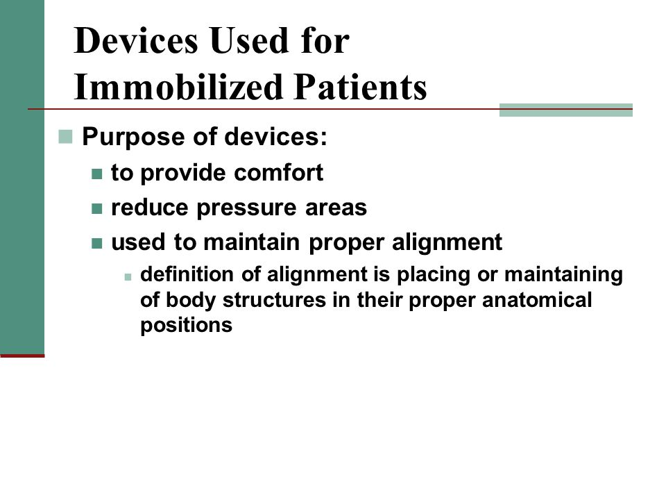 Devices Used for Immobilized Patients
